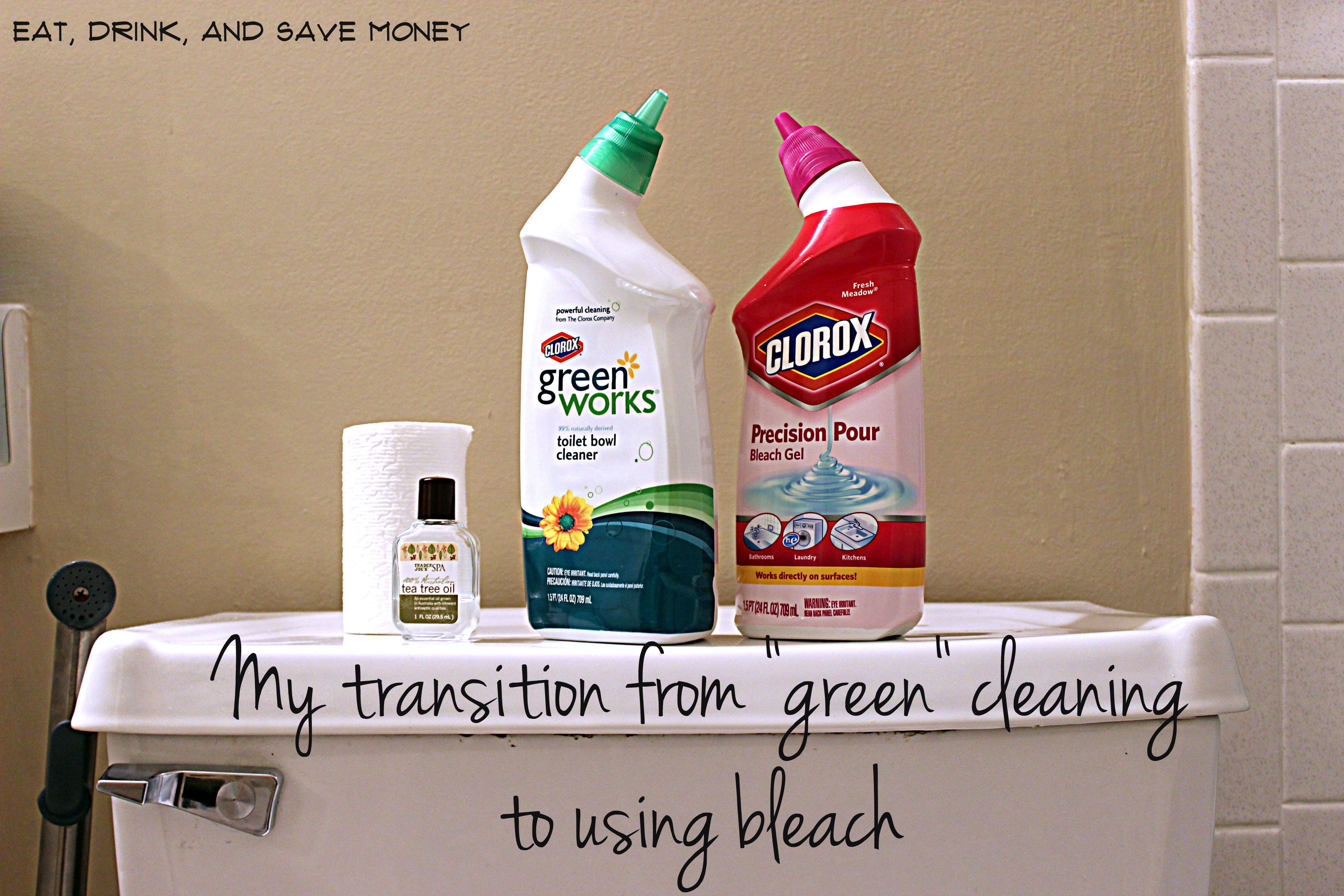 transition from green cleaning to using bleach