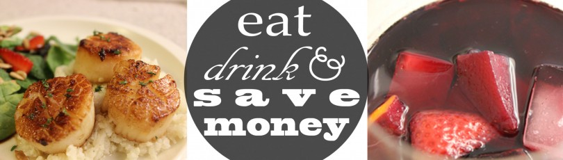 Eat, Drink, and Save Money