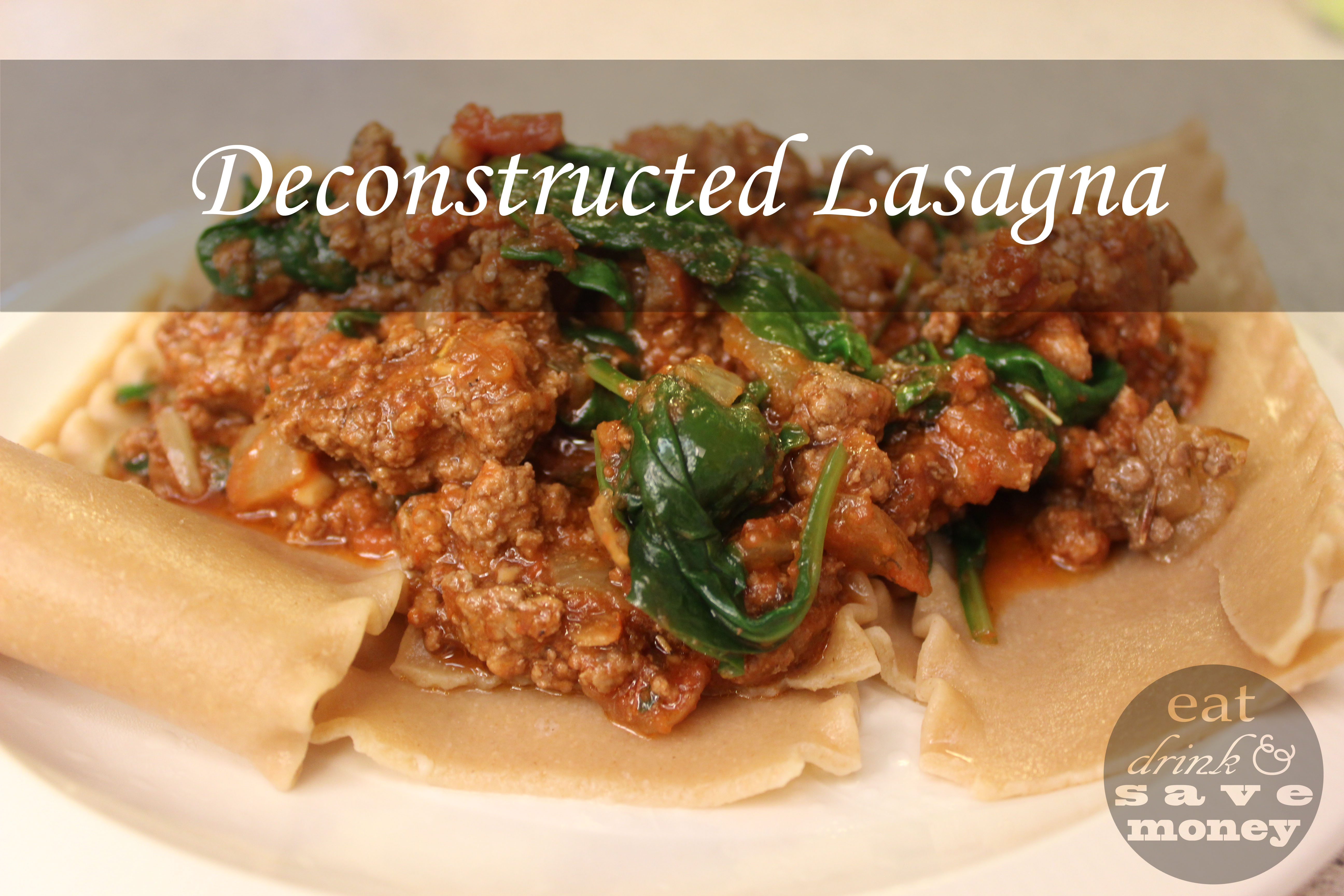 Deconstructed Lasagna a.k.a Busy Mom Lasagna - Eat, Drink, and Save ...