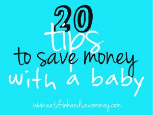 20 tips to save money with a baby