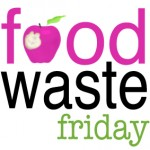 Food Waste Friday 10/10