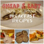 5 Cheap and Easy Back to School Breakfast Recipes