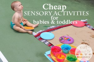 Cheap sensory activities for babies and toddlers