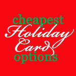 Cheapest Holiday Card Options