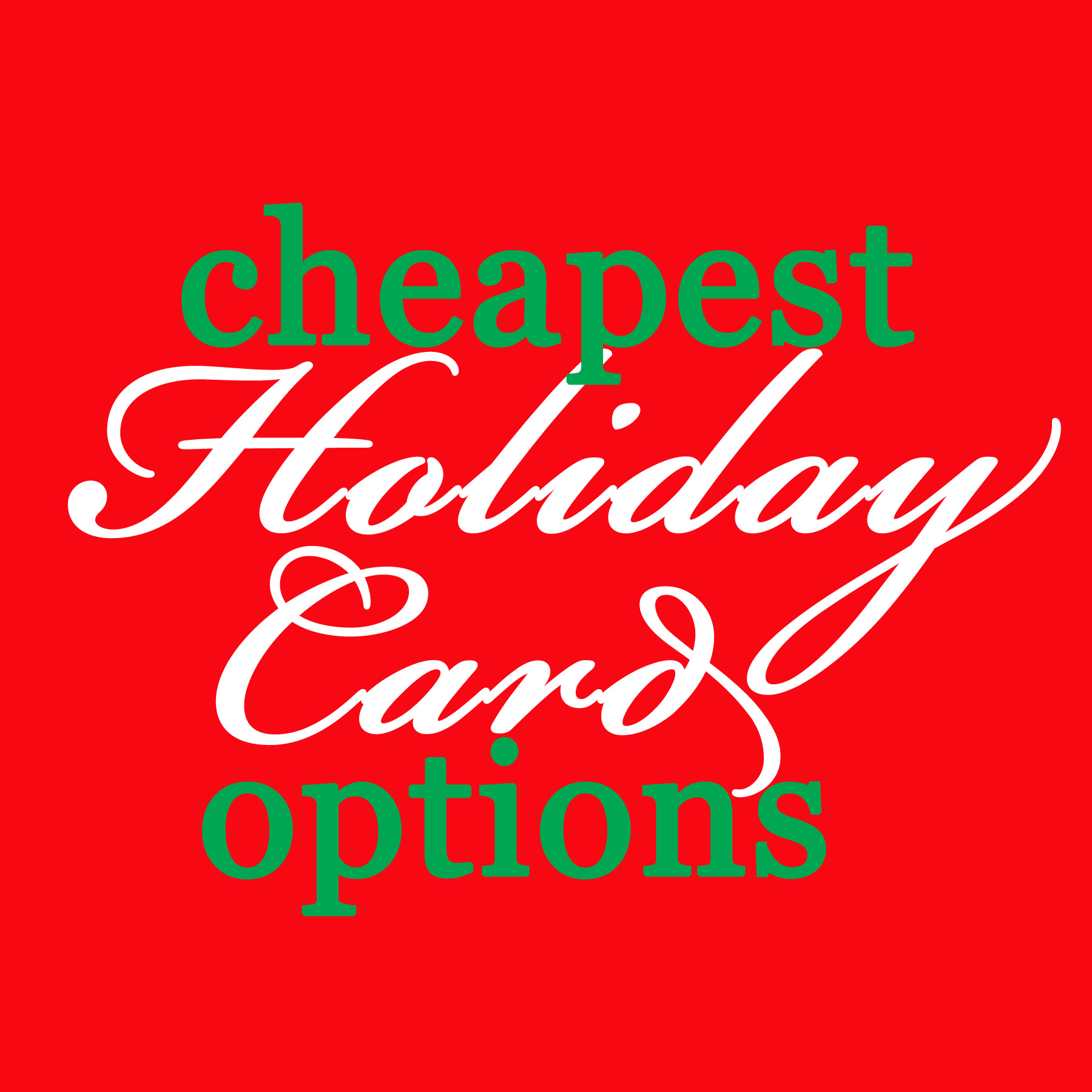 Cheapest Holiday Card Options Eat Drink And Save Money