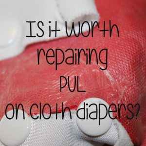 Is it worth repairing PUL on cloth diapers