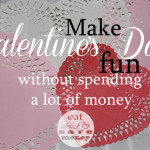 Make Valentine's Day fun without spending a lot of money