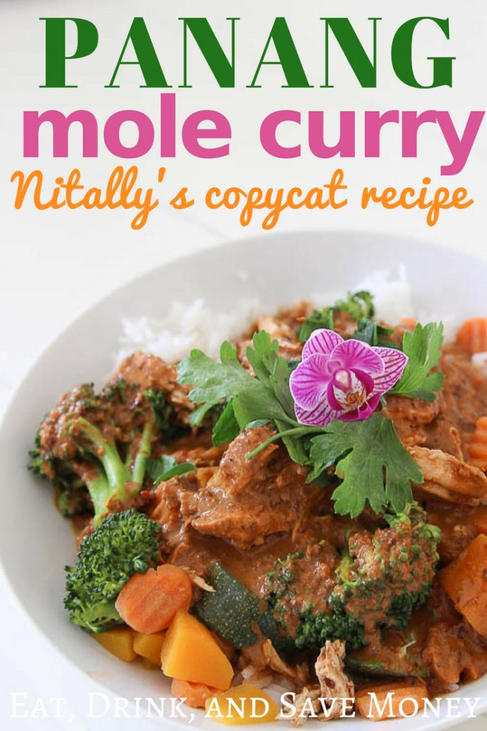 Panang mole curry from Nitally's copycat recipe. Thai Mex curry.