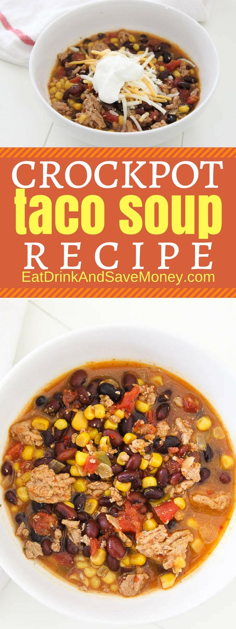 Crockpot Taco Soup Recipe | easy dinner recipe #crockpot #soup #dinner #recipe #dinner