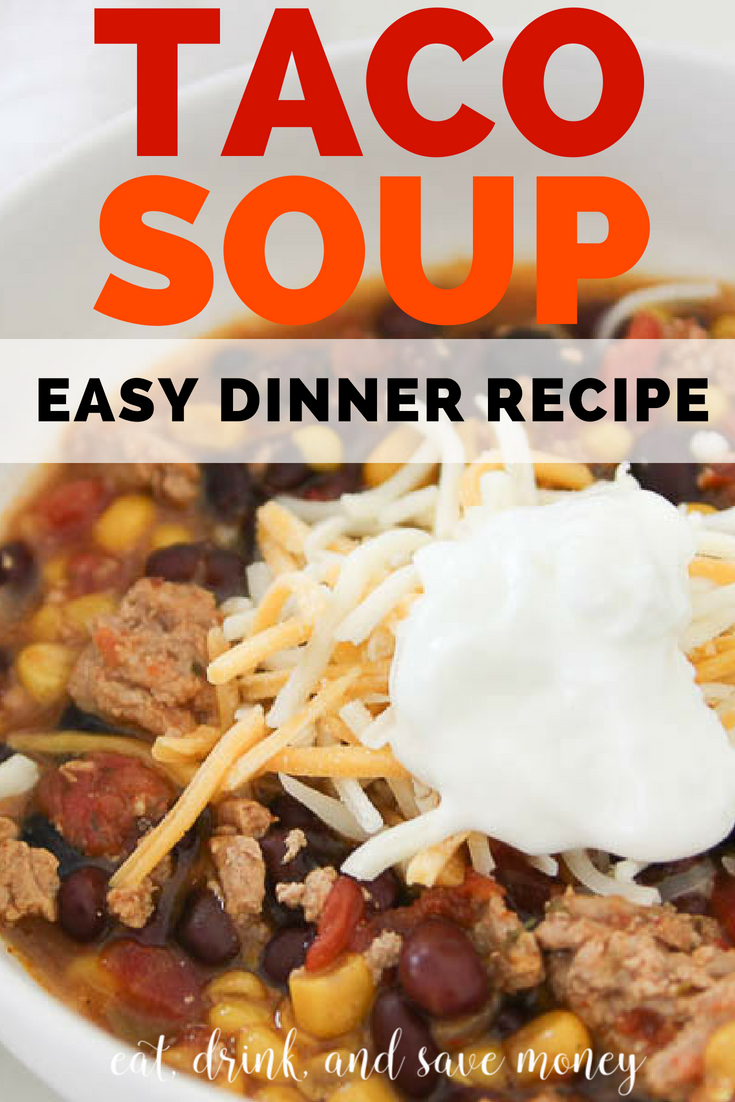 Taco soup | easy dinner recipe | crockpot dinners | slow cooker dinners