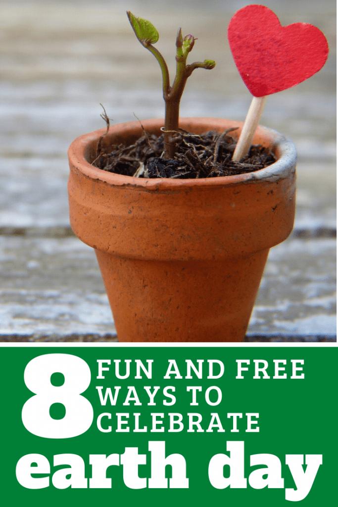 8 Fun and free ways to celebrate Earth Day