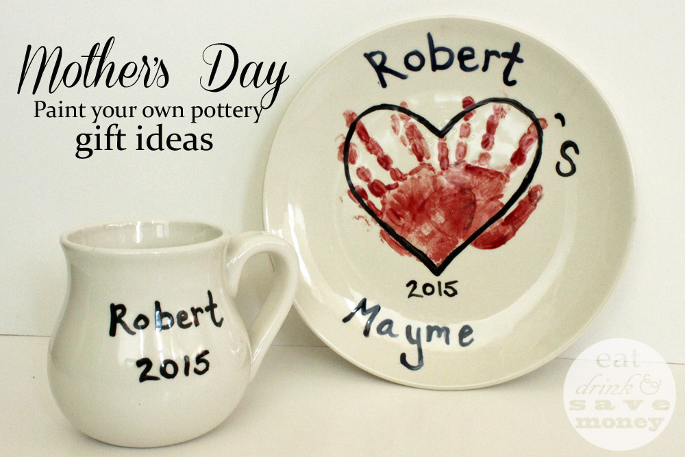 Paint Your Own Pottery Gift Ideas For Mothers Day Eat Drink And