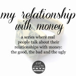 My Relationship with Money- Lauren from LoLo Did It