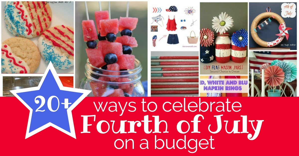 20+ ways to celebrate Fourth of July on a budget