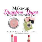 Skin Care Drugstore Steals and Makeup Holy Grail Dupes