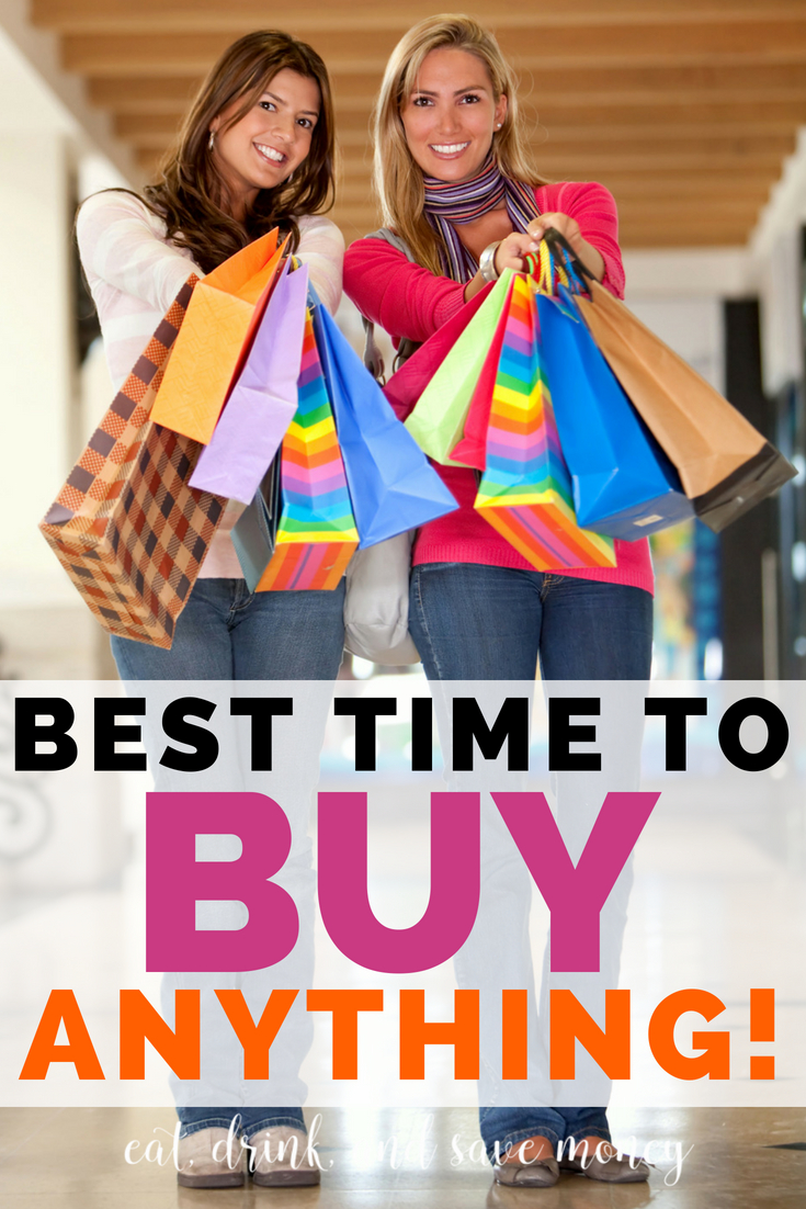 Best time to buy anything. How to get the best shopping deals. #shopping #deals #besttimetobuy