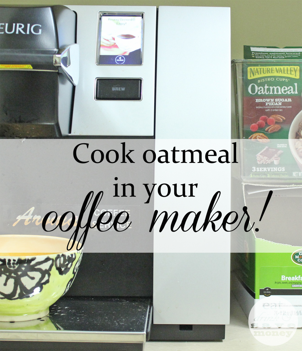 Cook oatmeal in your coffee maker