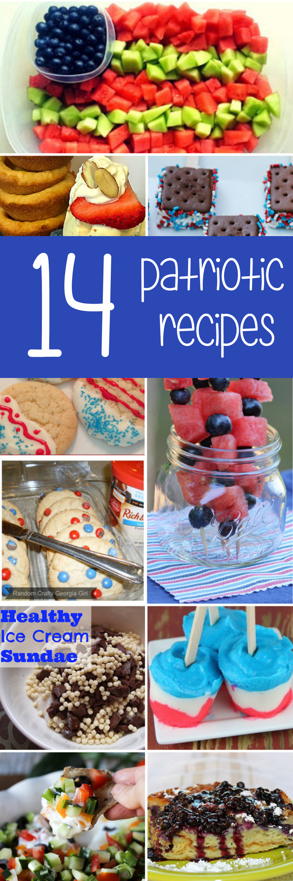 Patriotic recipes for labor day, fourth of july and memorial day.