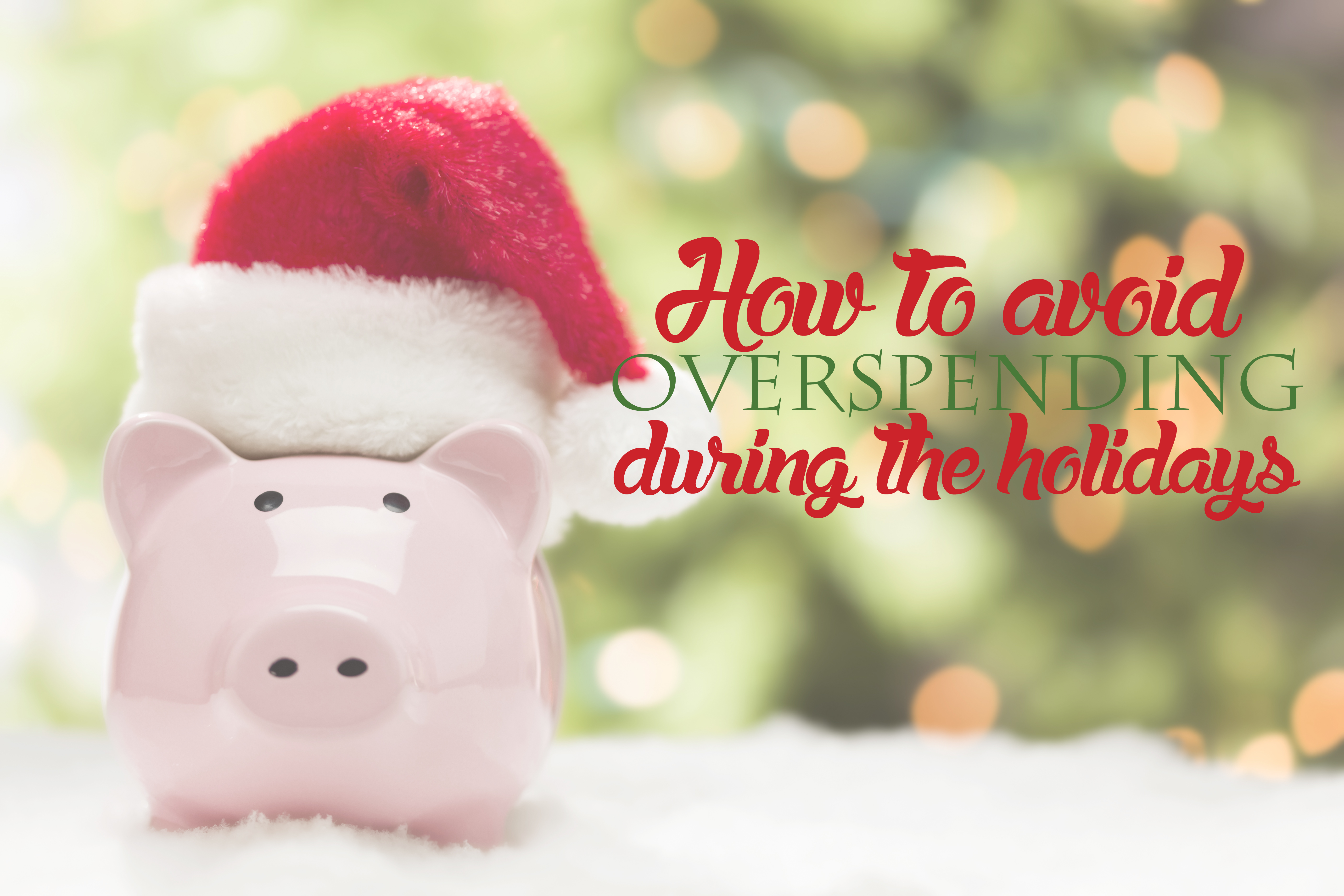 https://eatdrinkandsavemoney.com/wp-content/uploads/2015/11/How-to-avoid-overspending-during-the-holidays.jpg