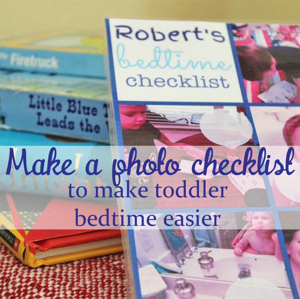 Make a photo checklist to make toddler bedtime easier on mom and kids