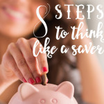 8 Steps to Think Like a Saver
