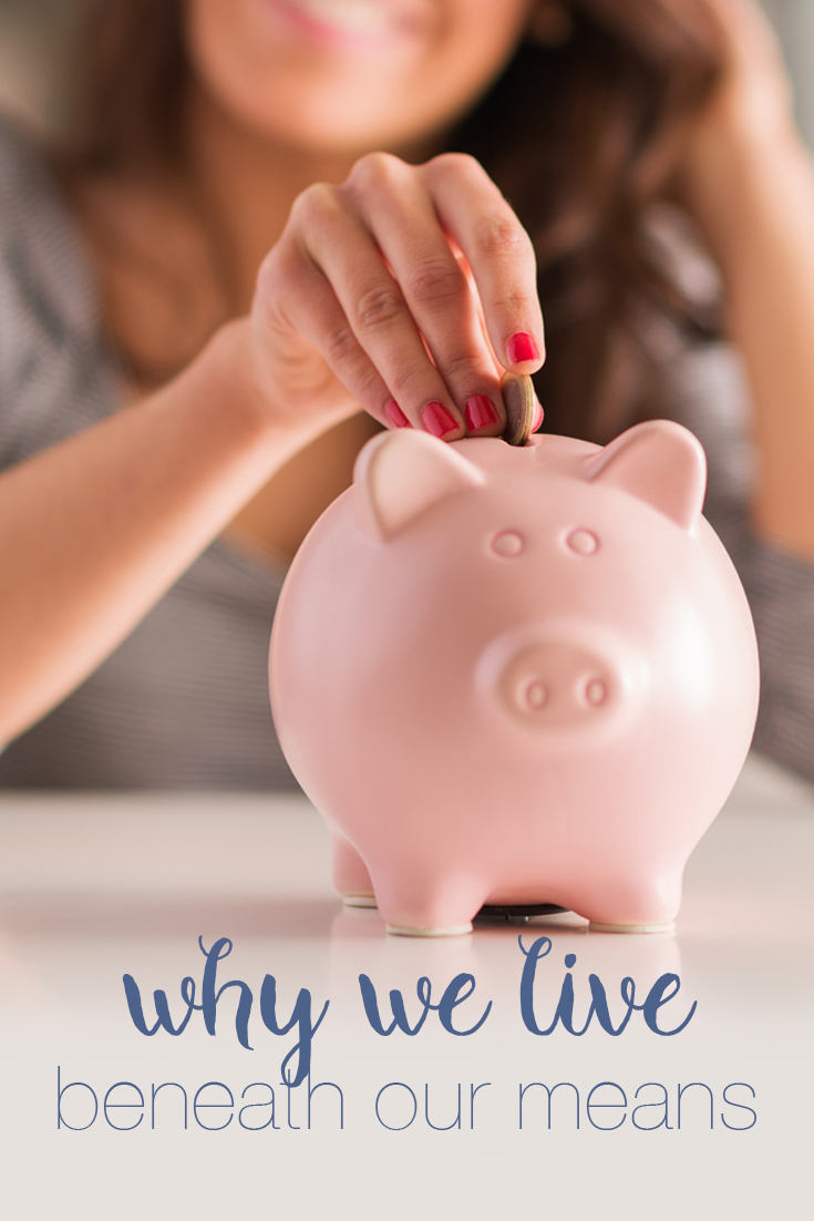 It's important to us to save money for the future. Find out why we live beneath our means