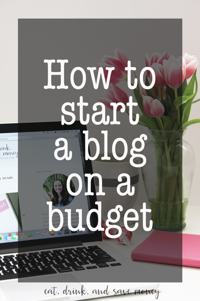How to start a blog on a budget. Don't waste money setting up your blog! Check out these tips instead
