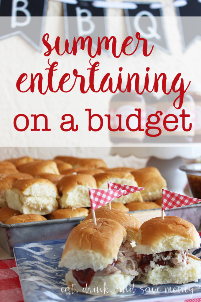 Summer entertaining on a budget