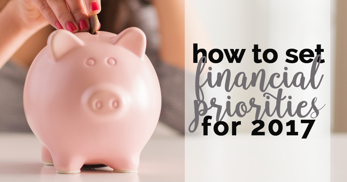 How to set financial priorities for 2017 FB image
