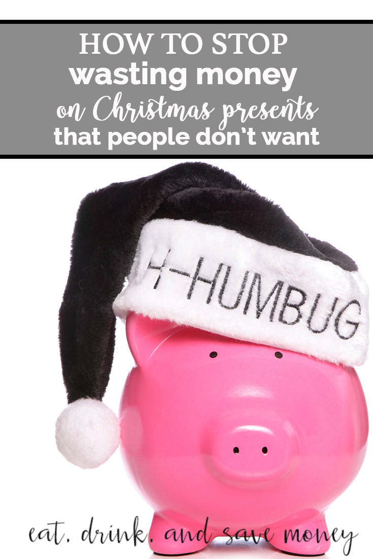 Tired of wasting money at Christmas? Follow these blogger tips. How to stop wasting money on Christmas presents that people don't want