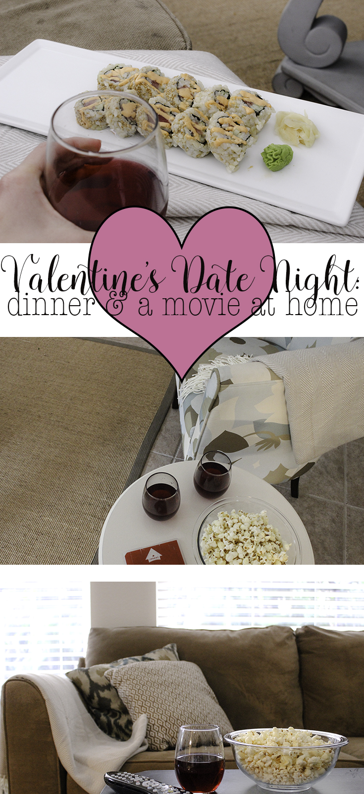 Celebrate Valentine's Day at home with a Valentine's date night. This is an easy Valentine's Date night idea to enjoy dinner and a movie at home