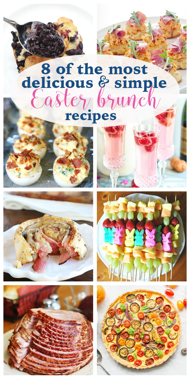 8 of the most delicious and simple Easter brunch recipes
