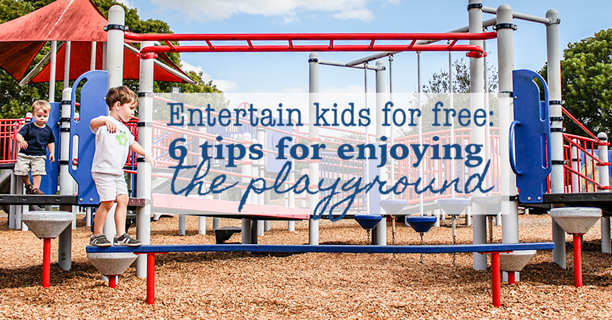 Entertain kids for free- tips for enjoying the playground FB image