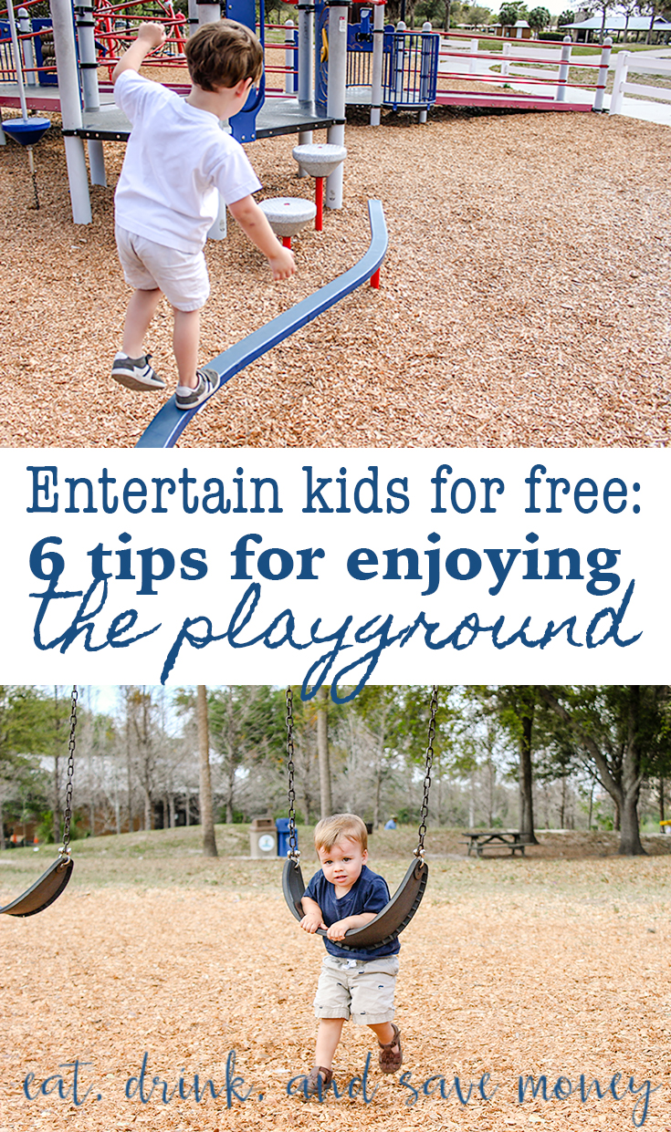 Entertain your kids for free with these 6 tips for enjoying the playground