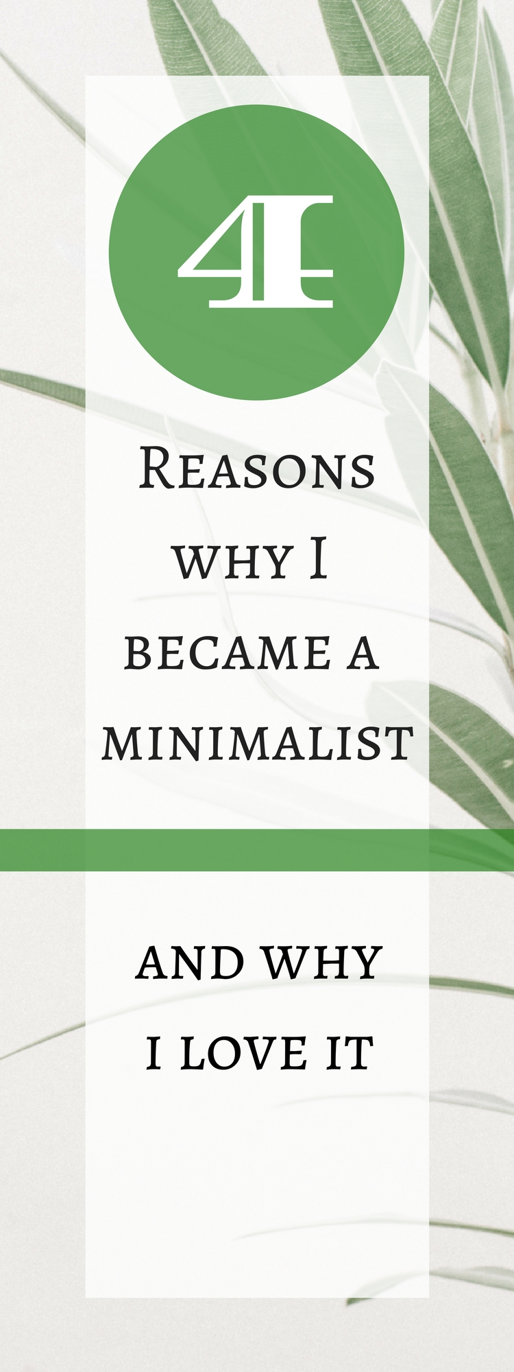 4 reasons why I became a minimalist