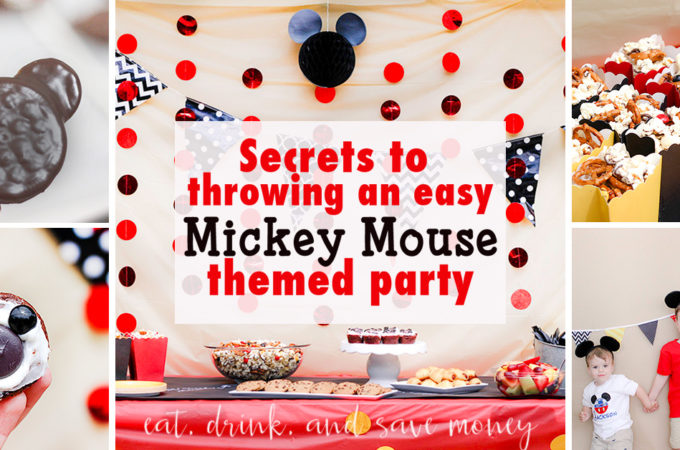 Super secrets to throwing en easy mickey themed birthday party