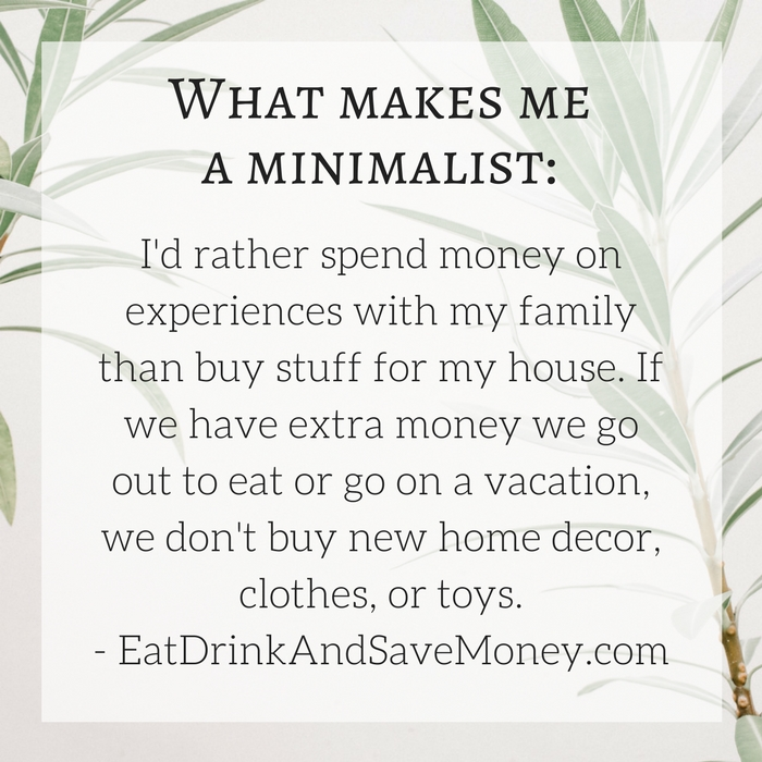 What makes me a minimalist