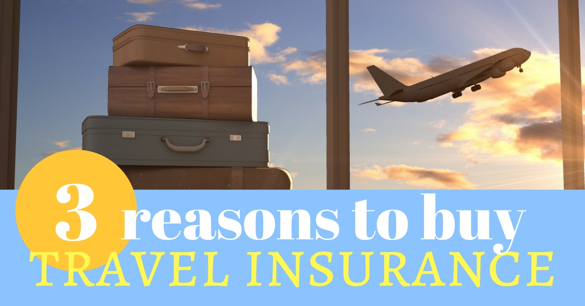 3 reasons to buy travel insurance fb