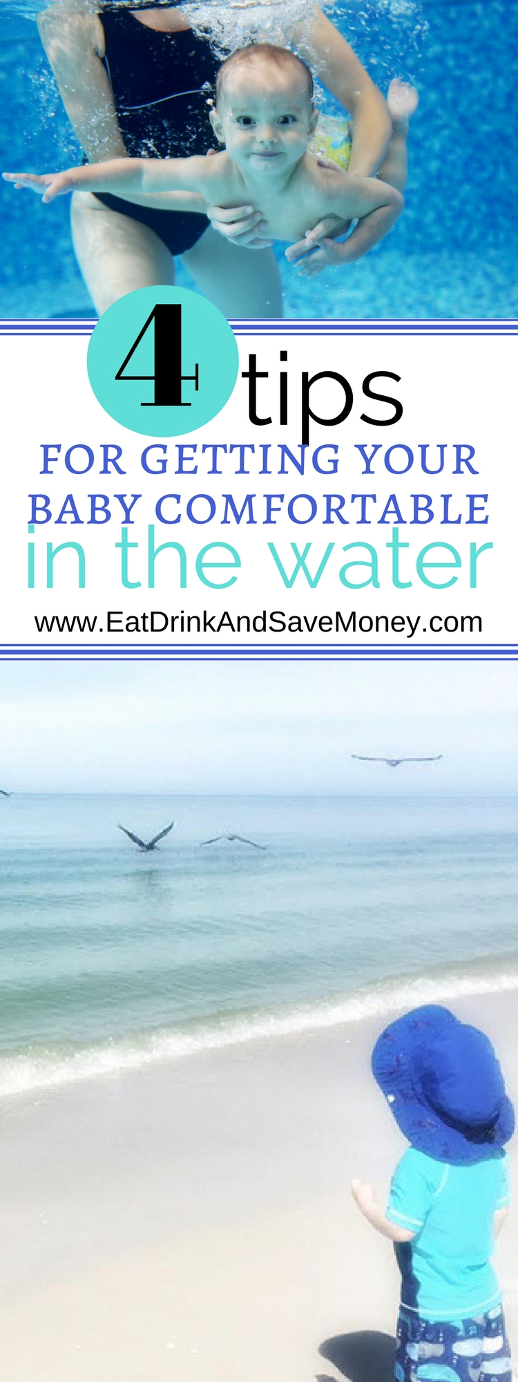 4 Tips for Getting Your Baby Comfortable in the Water | Eat, Drink, and Save Money