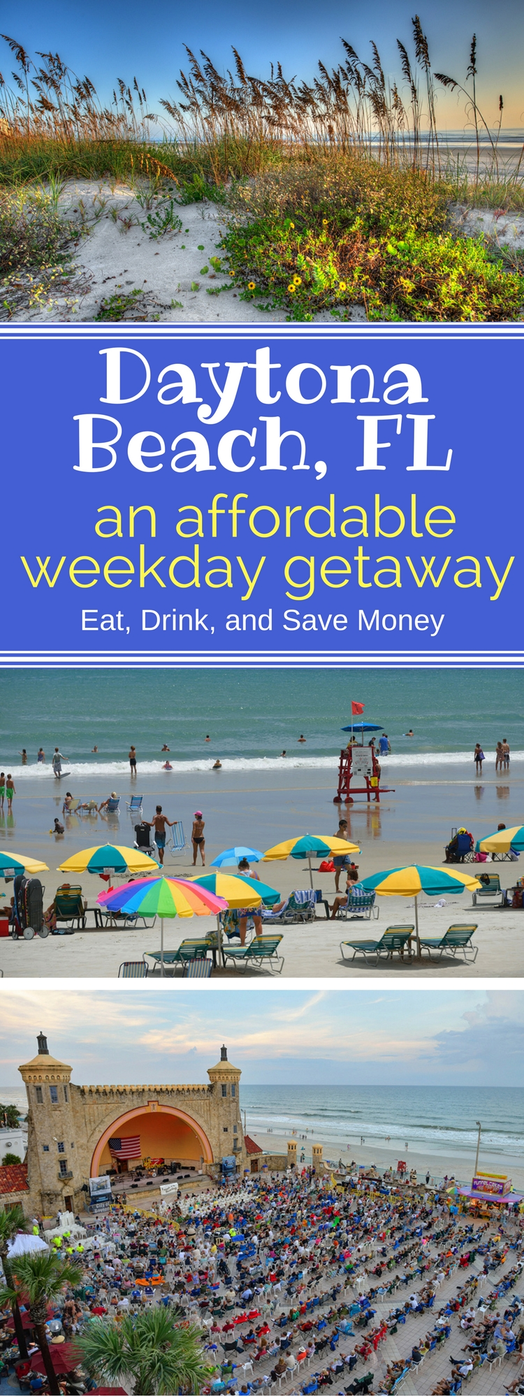 Daytona Beach, FL_ an affordable weekday getaway. Perfect for family beach vacations, family reunions on any sort of travel