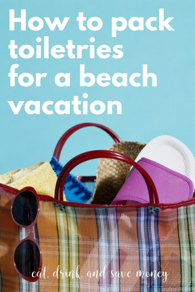 How to pack toiletries for a beach vacation #travelhack #packinglist #travel #beachvacation