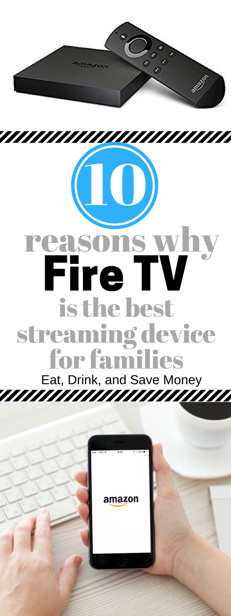 10 Reasons Why Fire TV is the Best Streaming Device for Families.