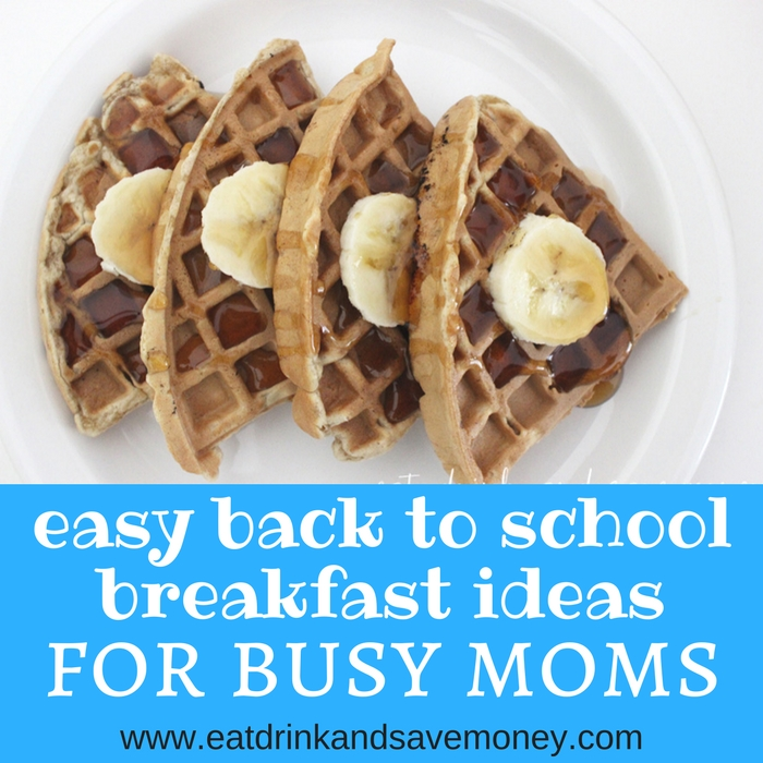 Easy back to school breakfast ideas for busy moms square
