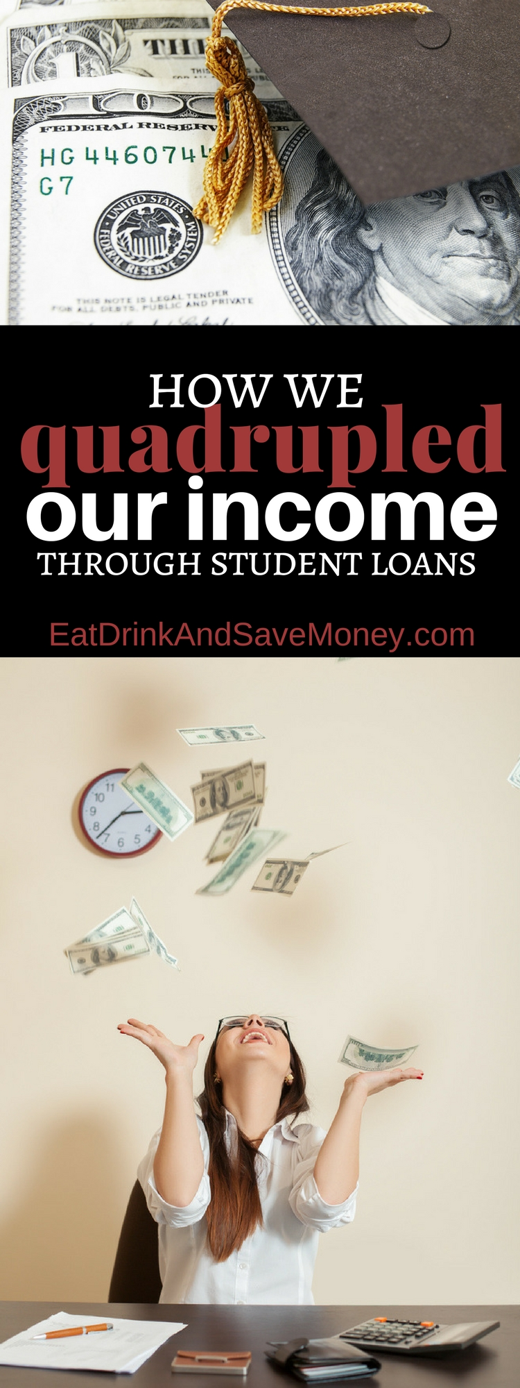 How we quadrupled our income through student loans.