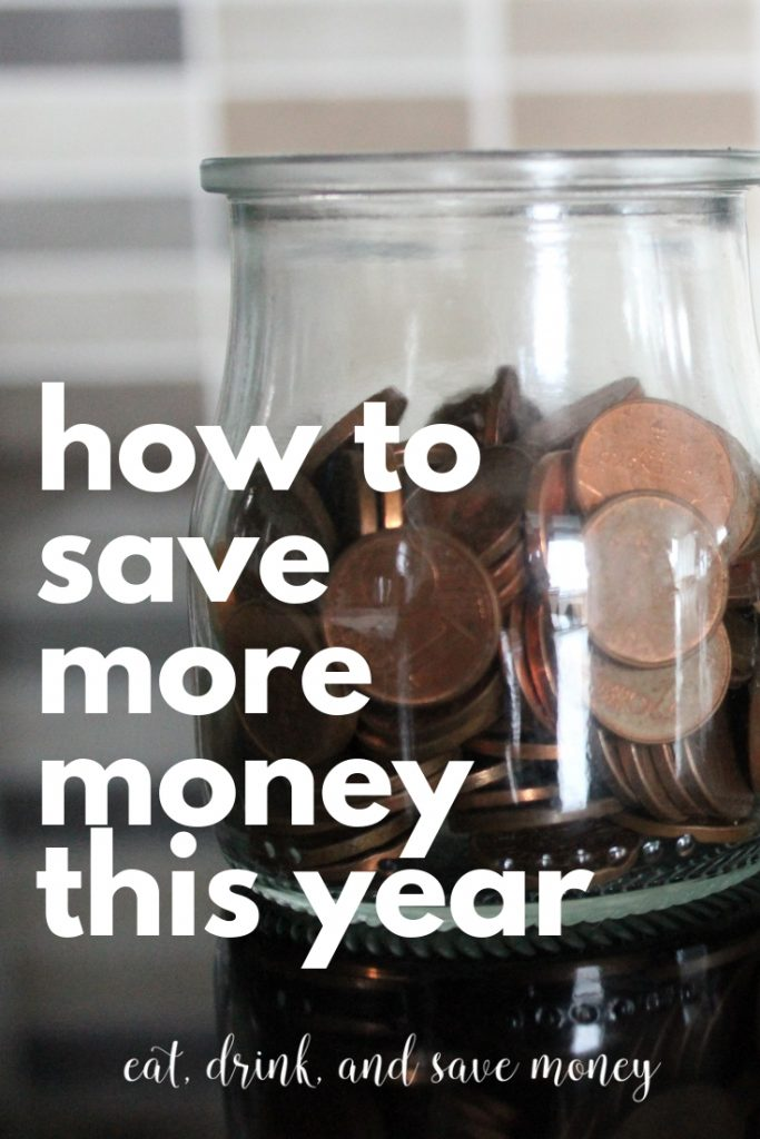 How to save money more this year. Save money as a New Year's Resolution