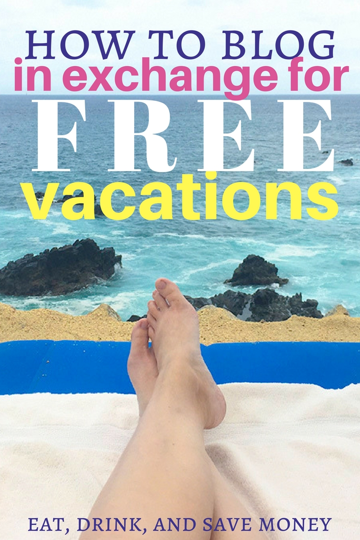How to blog in exchange for free vacations #blogger #influencer #free #vacation #travel