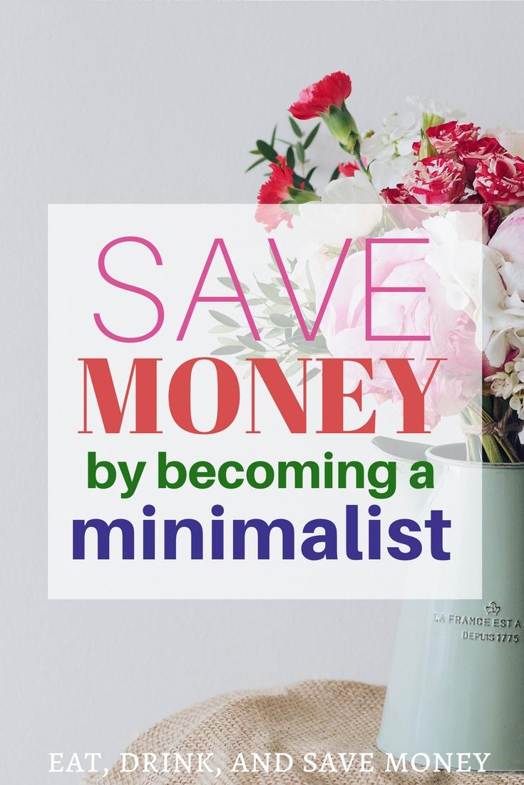 Save money by becoming a minimalist #minimalist #savemoney #minimalism