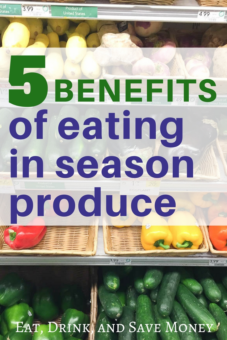 5 benefits of eating in season produce
