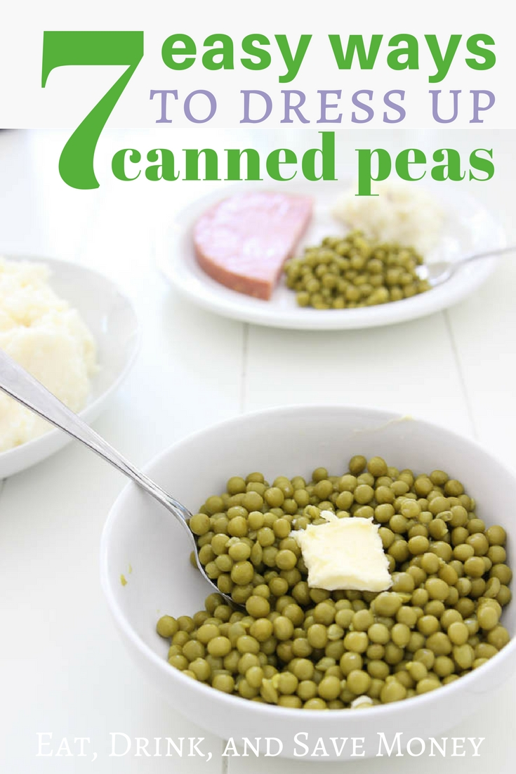 7 easy ways to dress up canned peas. New and fun recipes using canned peas. How to make canned peas taste delicious!