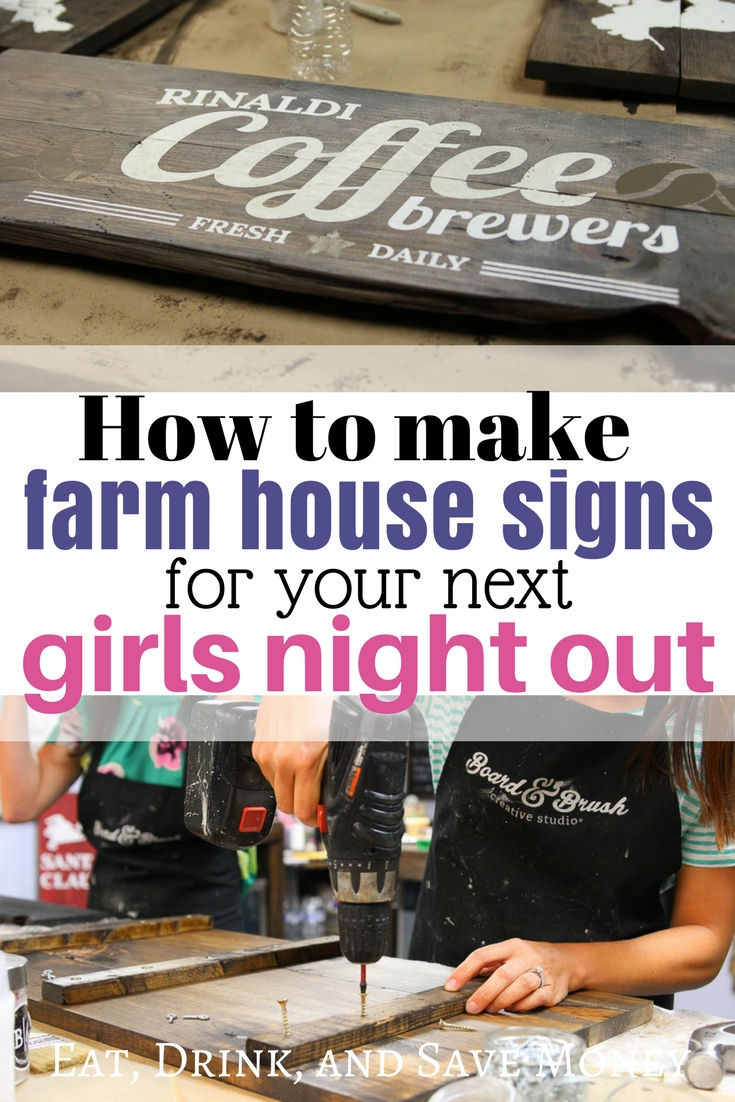 How to make farm house signs for your next girls night out